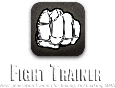 Fight Trainer - Next generation fight training for boxing, kickboxing, MMA, and more